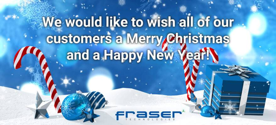 Fraser Technologies Christmas opening hours